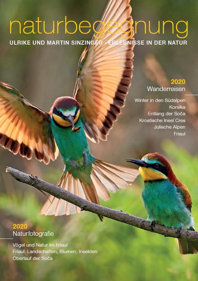 Naturbegegnung Wanderreisen Martin und Ulrike Sinzinger